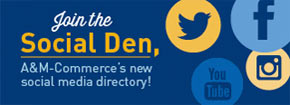 join the social den A and M commerce's new social media directory.